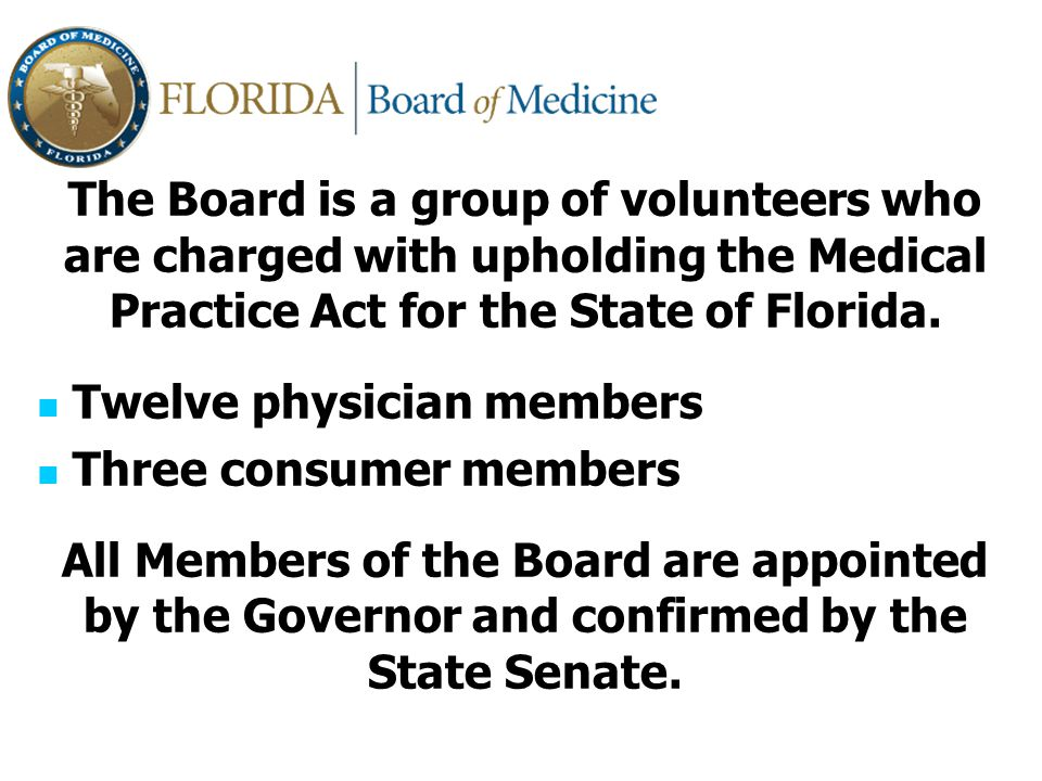 ACA – Perspective from a member of the Florida Board of Medicine Personal view….not formally representing the Florida Board of Medicine