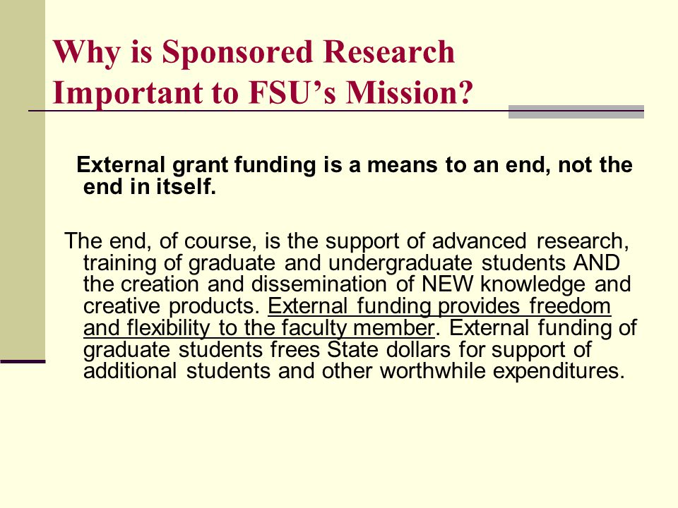 Why is Sponsored Research Important to FSU's Mission.