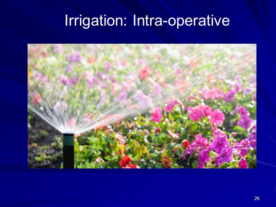 26 Irrigation: Intra-operative