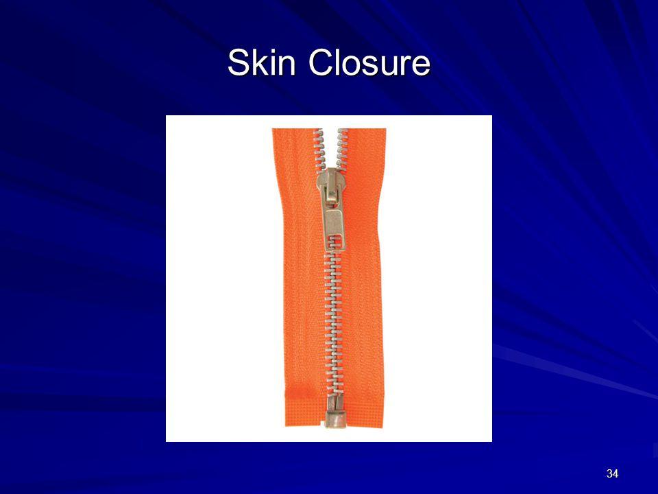 Skin Closure 34