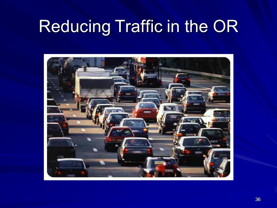 Reducing Traffic in the OR 36