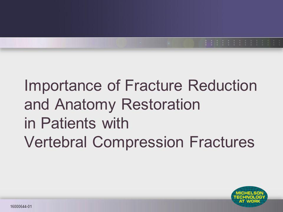 16000644-01 Importance of Fracture Reduction and Anatomy Restoration in Patients with Vertebral Compression Fractures