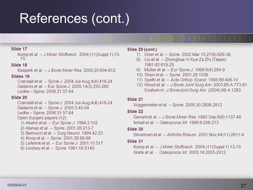 16000644-01 37 References (cont.) Slide 17 Komp et al.