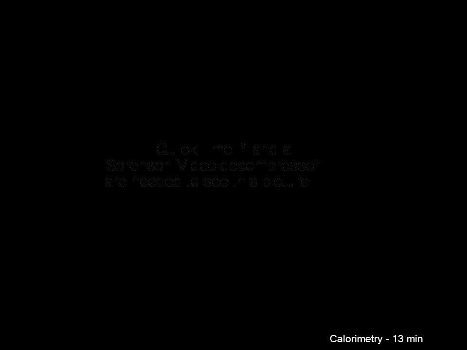 Calorimetry - 13 min