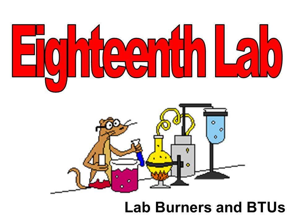 Lab Burners and BTUs