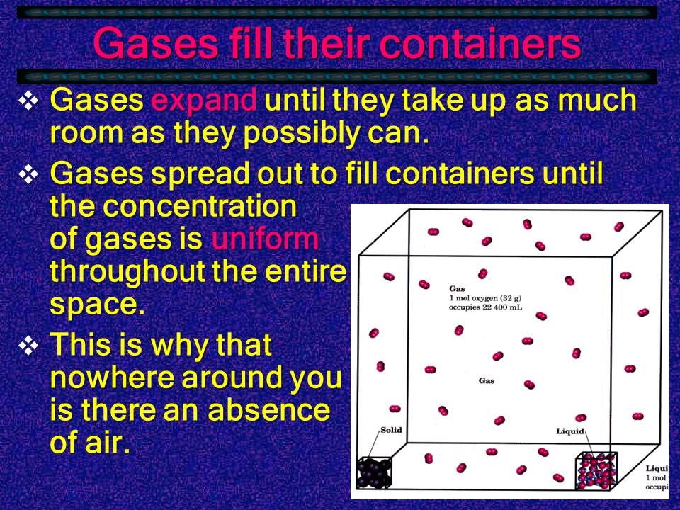 Gases R squeezable  There are a huge number of applications Storm door closersStorm door closers Pneumatic tube delivery devicesPneumatic tube delivery devices TiresTires Air tanksAir tanks Etc…Etc…
