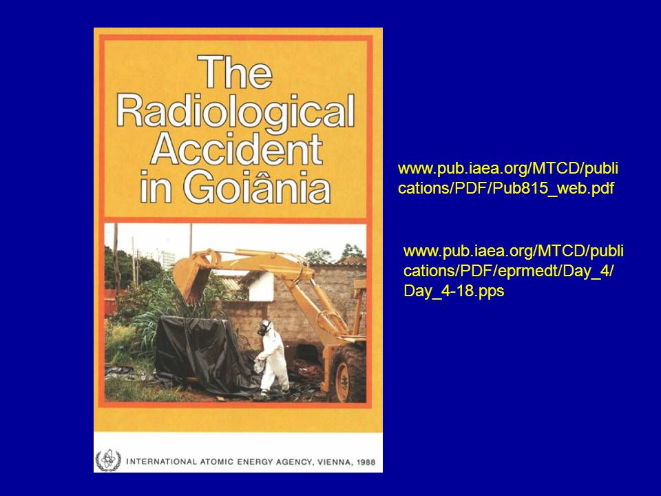 www.pub.iaea.org/MTCD/publi cations/PDF/Pub815_web.pdf www.pub.iaea.org/MTCD/publi cations/PDF/eprmedt/Day_4/ Day_4-18.pps