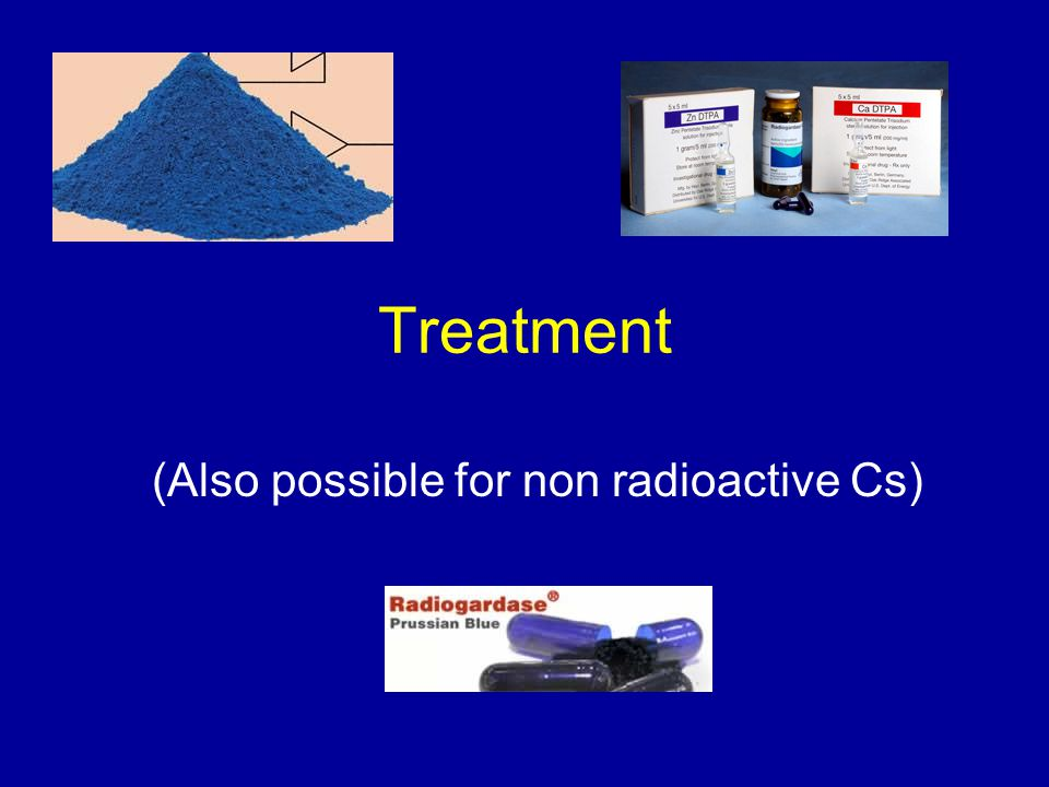 Treatment (Also possible for non radioactive Cs)