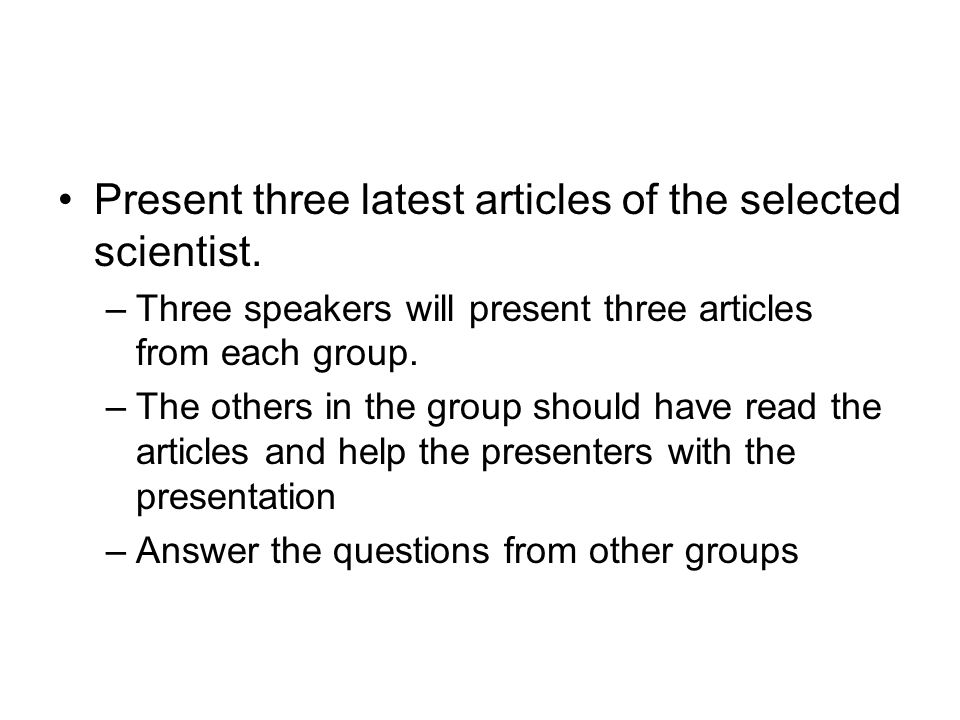 Present three latest articles of the selected scientist.