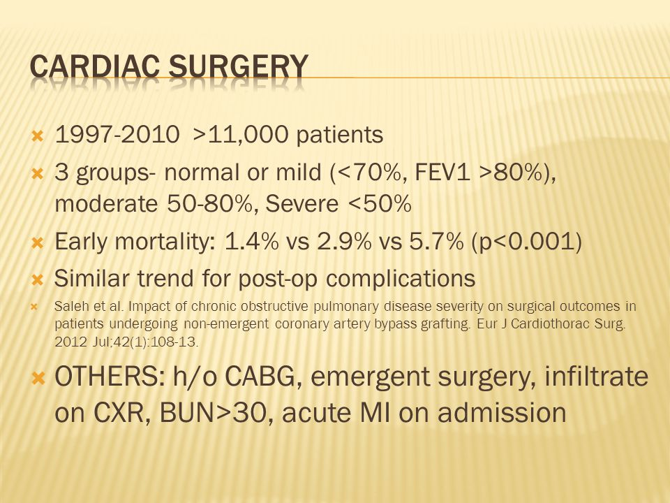  1997-2010 >11,000 patients  3 groups- normal or mild ( 80%), moderate 50-80%, Severe <50%  Early mortality: 1.4% vs 2.9% vs 5.7% (p<0.001)  Simil