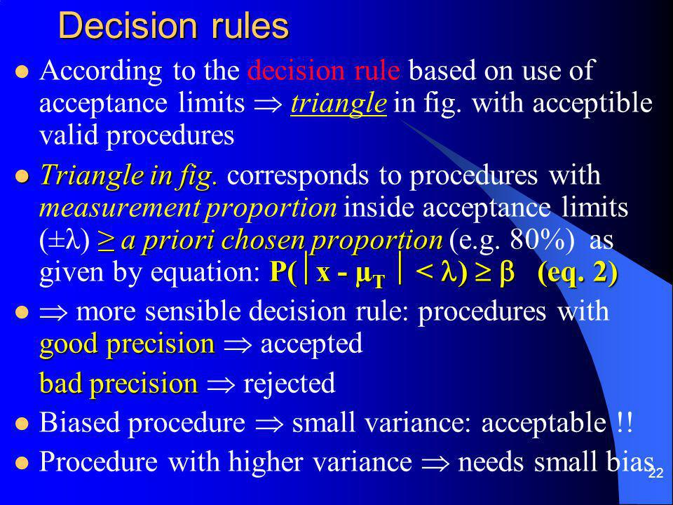 22 Decision rules According to the decision rule based on use of acceptance limits  triangle in fig.