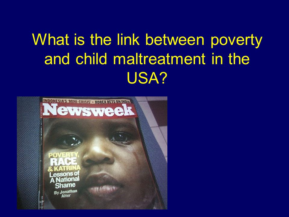 What is the link between poverty and child maltreatment in the USA?