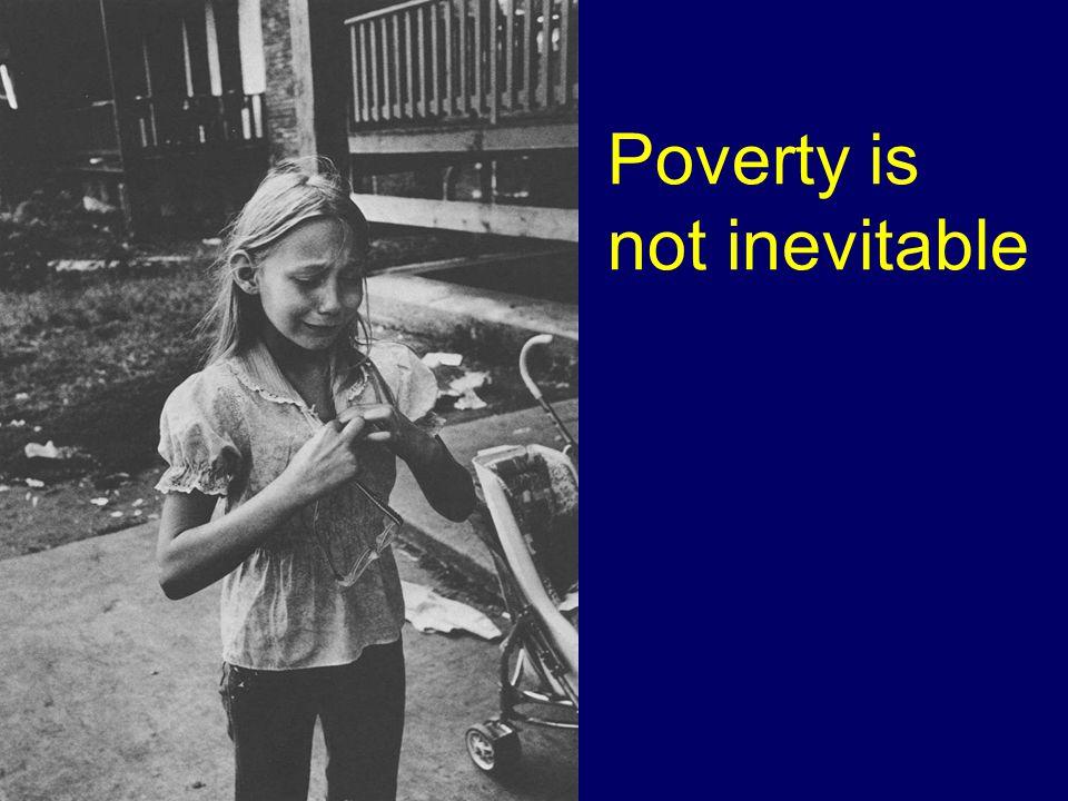 Poverty is not inevitable