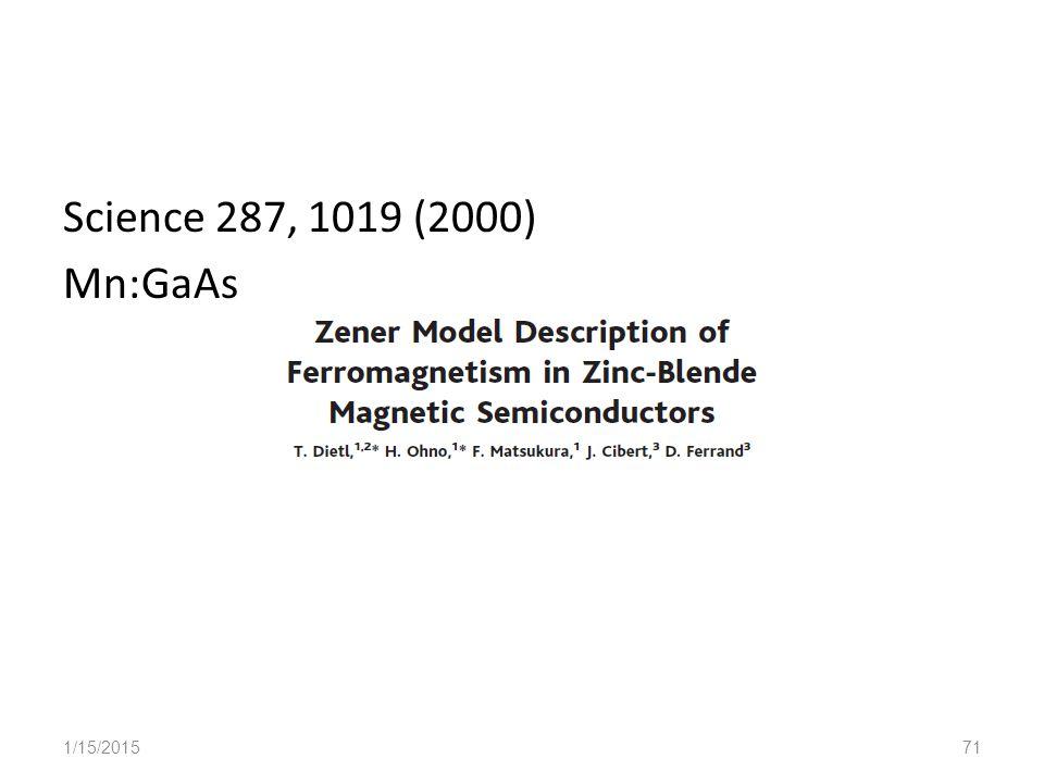 Science 287, 1019 (2000) Mn:GaAs 1/15/201571
