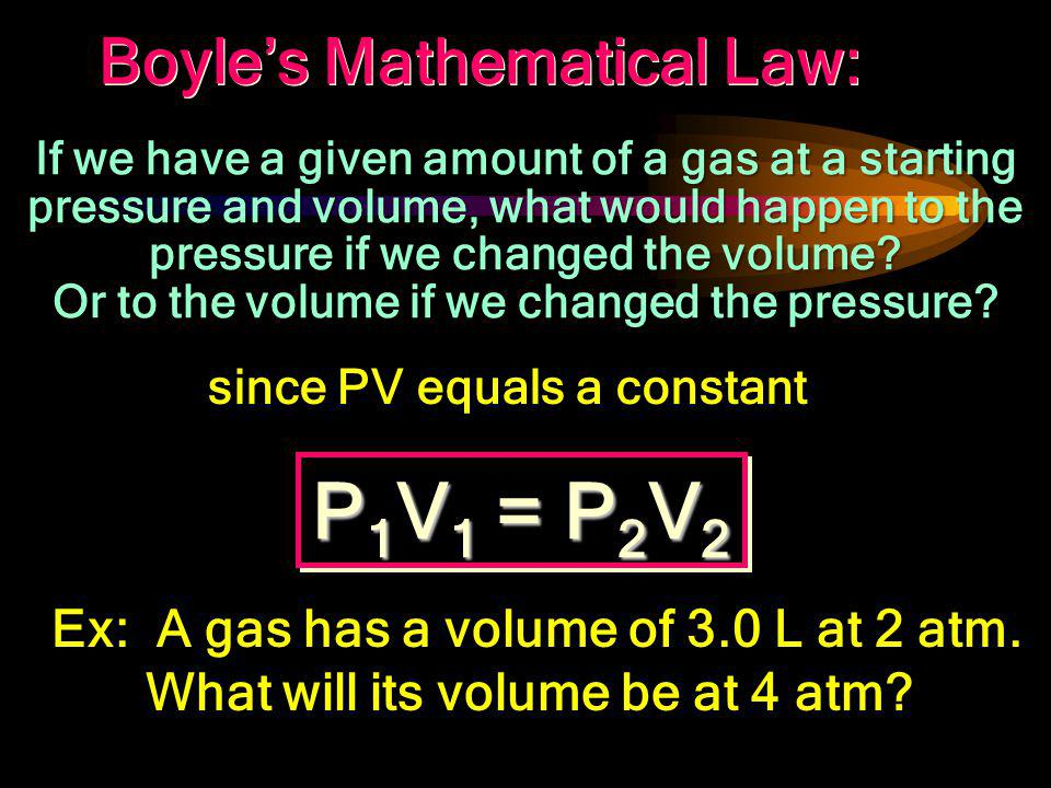 How does Pressure and Volume of gases relate graphically? Volume Pressure PV = k Temperature, # of particles remain constant Temperature, # of particl