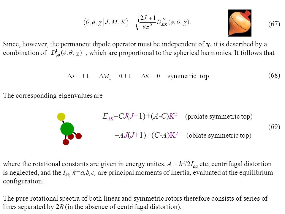Since, however, the permanent dipole operator must be independent of  it is described by a combination of, which are proportional to the spherical harmonics.