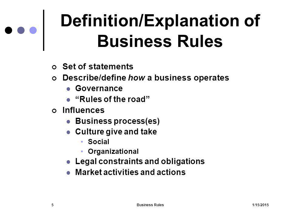 1/15/2015Business Rules26 Pattern Conventions (1) ElementMeaning The determiner of the subject taken from the following list: A, An, The, Each, Every, (nothing A recognizable le business entity such as a business object visible in the fact model, a role name, or property of an object.