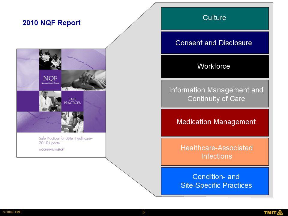 5 © 2009 TMIT Culture SP 1 2010 NQF Report