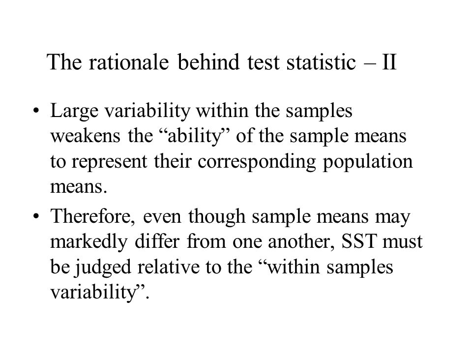 Large variability within the samples weakens the ability of the sample means to represent their corresponding population means.
