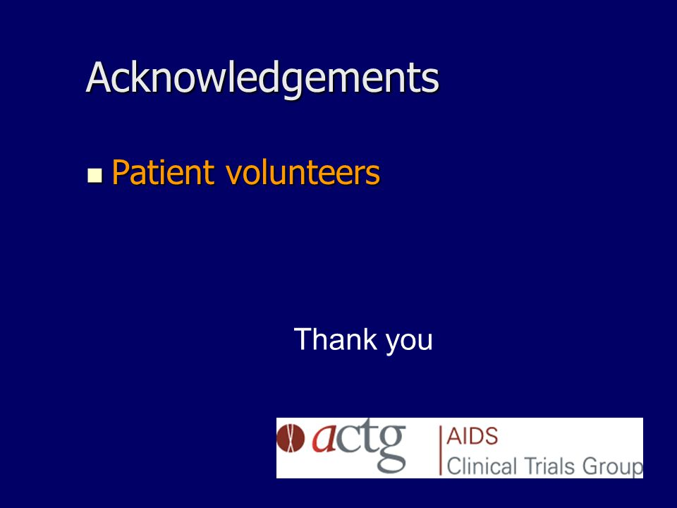Acknowledgements Patient volunteers Patient volunteers Thank you