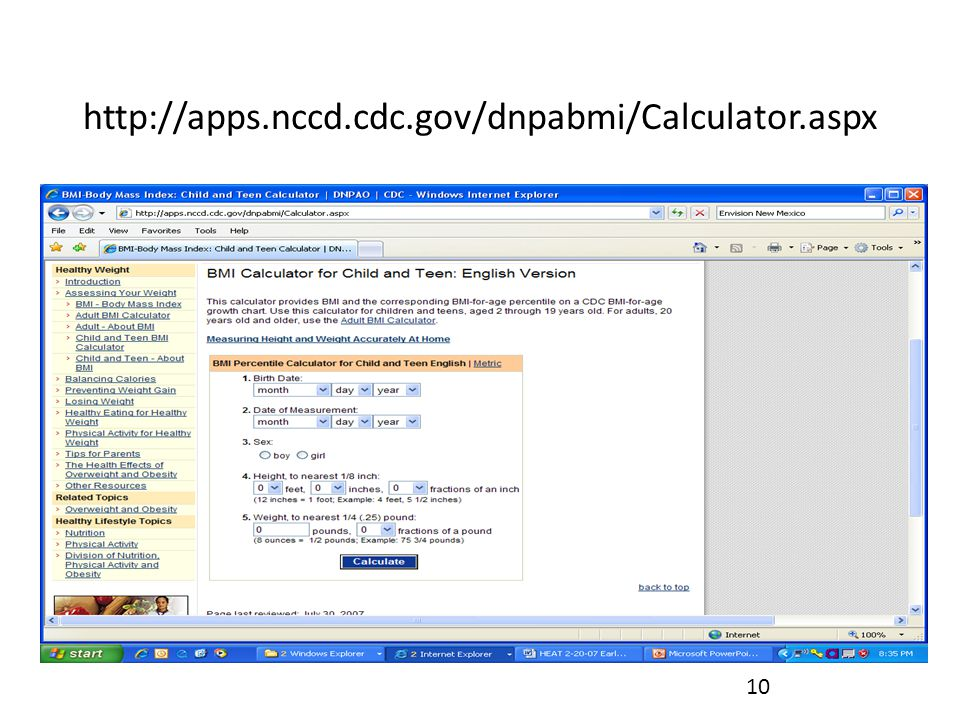 http://apps.nccd.cdc.gov/dnpabmi/Calculator.aspx 10