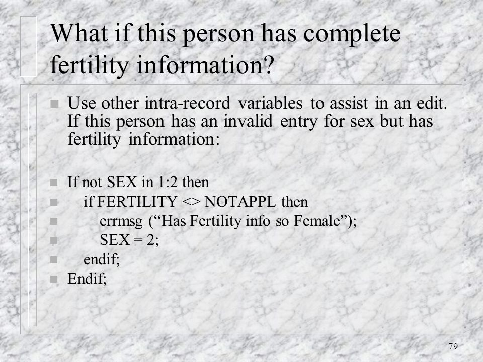 79 What if this person has complete fertility information.