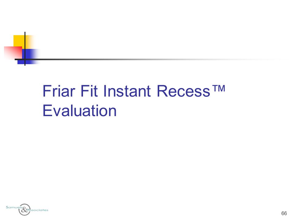 Friar Fit Instant Recess™ Evaluation 66