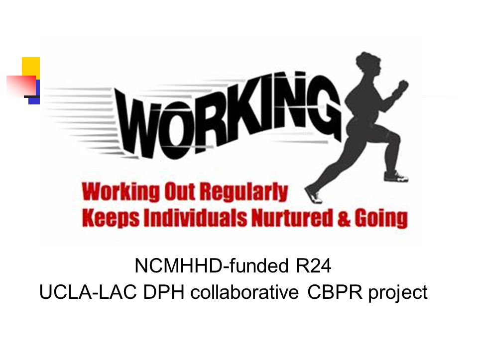 NCMHHD-funded R24 UCLA-LAC DPH collaborative CBPR project