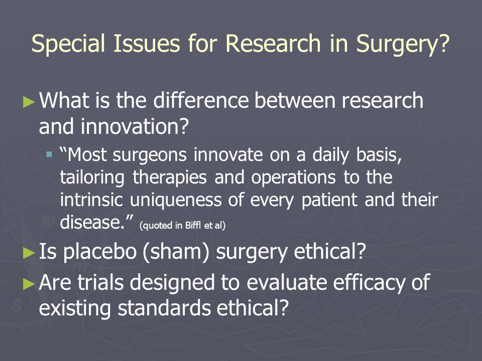 Special Issues for Research in Surgery.► ► What is the difference between research and innovation.