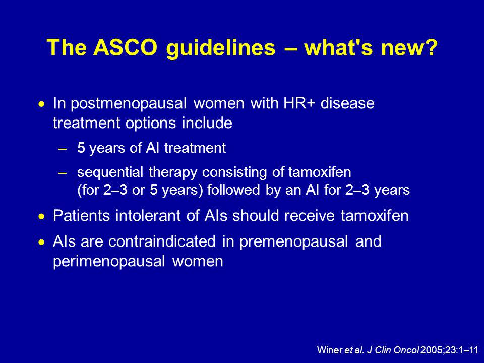 The ASCO guidelines – what s new.