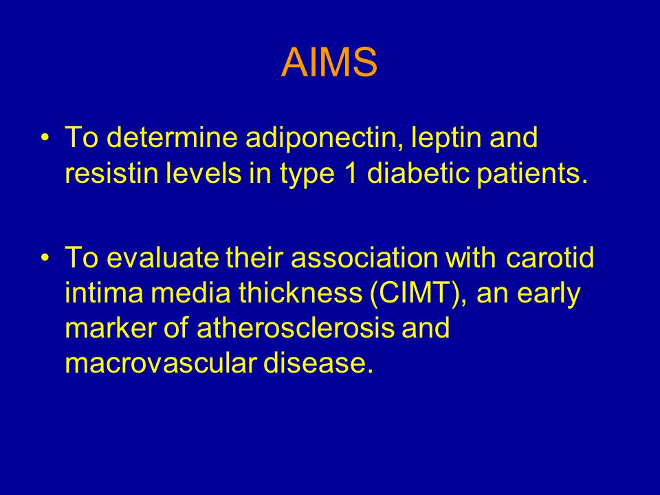 AIMS To determine adiponectin, leptin and resistin levels in type 1 diabetic patients. To evaluate their association with carotid intima media thickne