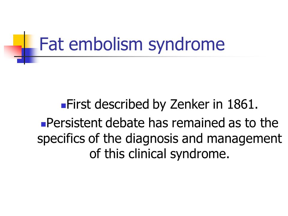 Fat Embolism syndrome Fat embolism syndrome(FES) is a serious manifestation of - respiratory - dermatological and - neurological symptoms.