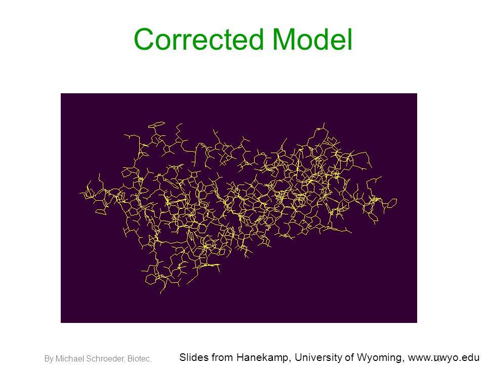 By Michael Schroeder, Biotec, 79 Corrected Model Slides from Hanekamp, University of Wyoming, www.uwyo.edu