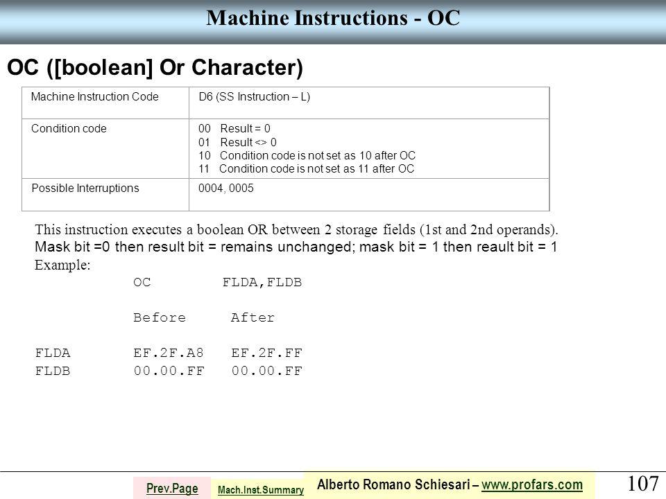 107 Alberto Romano Schiesari – www.profars.comwww.profars.com Prev.Page Machine Instructions - OC OC ([boolean] Or Character) Machine Instruction Code