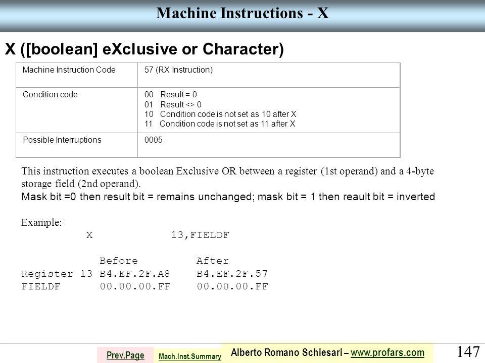 147 Alberto Romano Schiesari – www.profars.comwww.profars.com Prev.Page Machine Instructions - X X ([boolean] eXclusive or Character) Machine Instruct