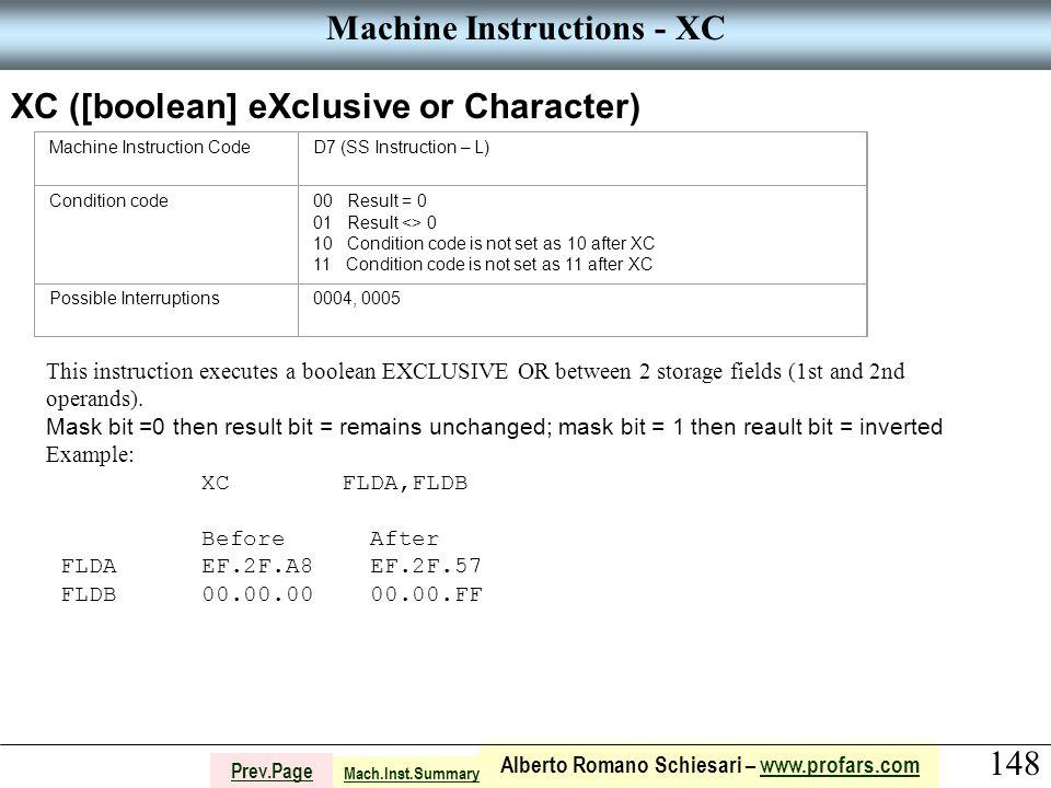 148 Alberto Romano Schiesari – www.profars.comwww.profars.com Prev.Page Machine Instructions - XC XC ([boolean] eXclusive or Character) Machine Instru