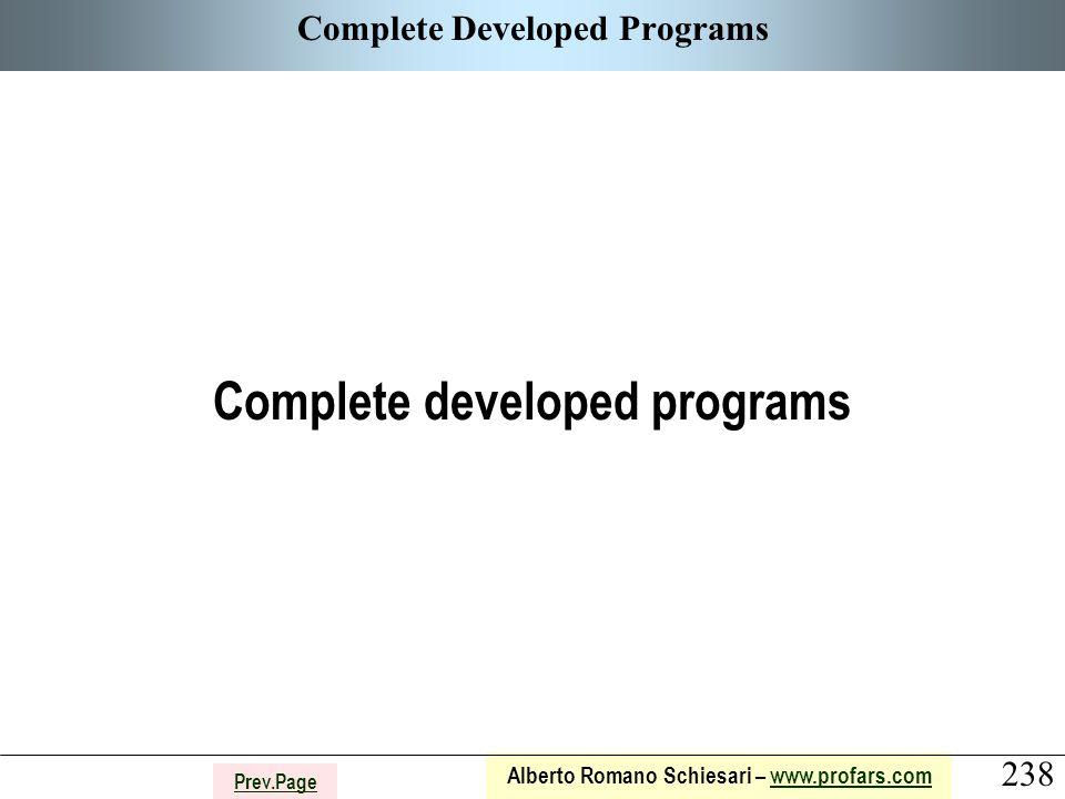 238 Alberto Romano Schiesari – www.profars.comwww.profars.com Prev.Page Complete Developed Programs Complete developed programs