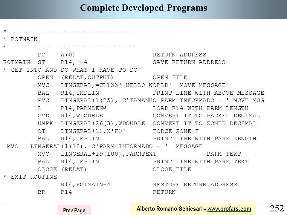 252 Alberto Romano Schiesari – www.profars.comwww.profars.com Prev.Page Complete Developed Programs *--------------------------------- * ROTMAIN *----