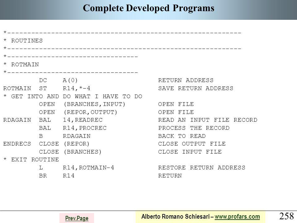 258 Alberto Romano Schiesari – www.profars.comwww.profars.com Prev.Page Complete Developed Programs *-------------------------------------------------