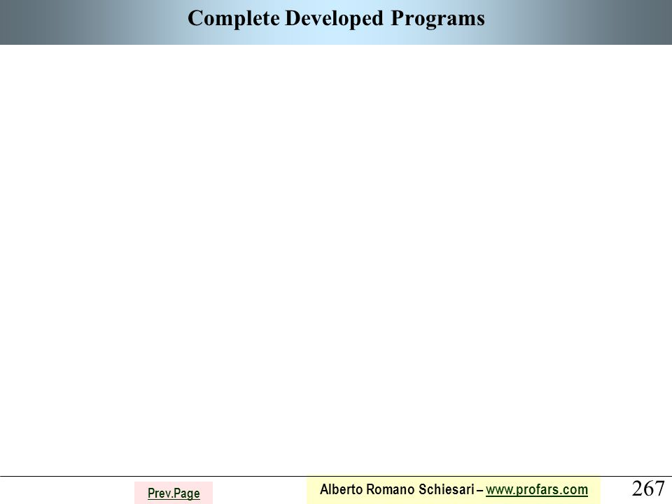 267 Alberto Romano Schiesari – www.profars.comwww.profars.com Prev.Page Complete Developed Programs