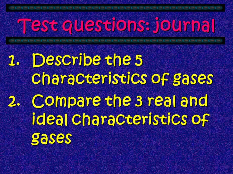 Vocabulary: Journal PressureVolume TemperatureKelvin Boyle's LawCharle's Law Ideal Gas Law STP Combined Gas Law PressureVolume TemperatureKelvin Boyle