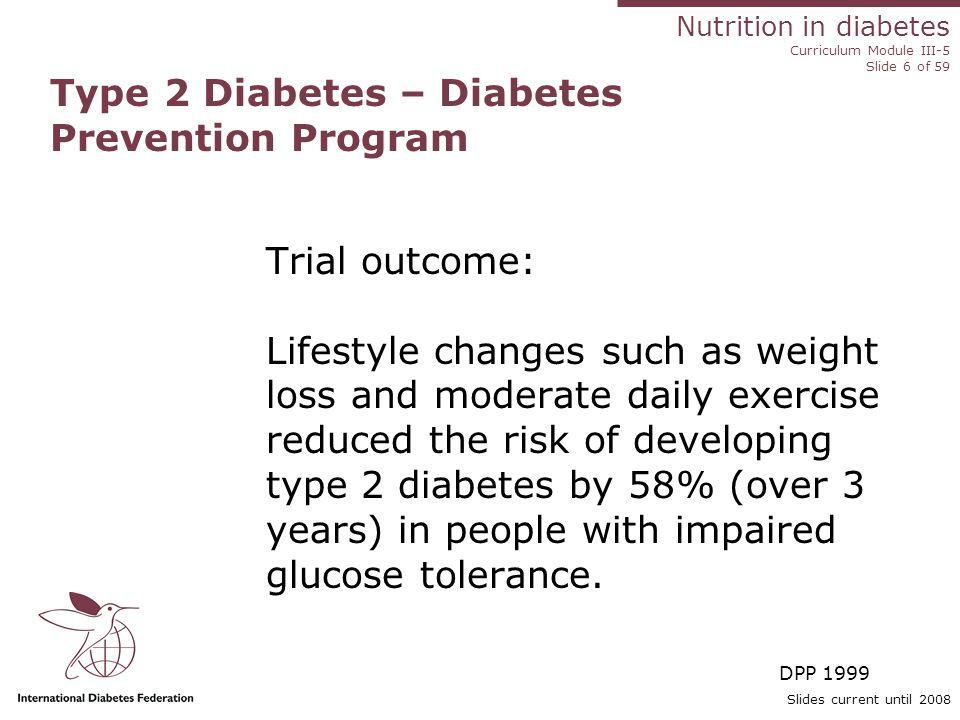 Nutrition in diabetes Curriculum Module III-5 Slide 57 of 59 Slides current until 2008 References 1.Appel LJ, Moore TJ, Obarzanek E, et al.