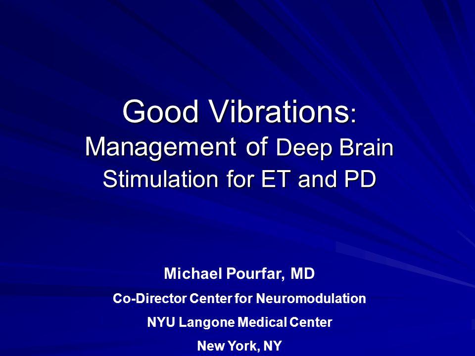 Deep Brain Stimulation Precise placement of stimulating electrodes into various brain structures - (thalamus, subthalamic nucleus, globus pallidus)
