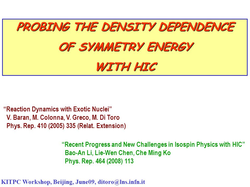 Neck-fragmentation at the Fermi Energies E sym (ρ) Sensitivity: density gradient around normal density Isospin Migration + Hierarchy Asy-stiff more effective Slope just below ρ 0 IMF Mass, N/Z vs alignement/v transverse : → time sequence of mechanisms: Spinodal → neck instabilities → fast fission→ cluster evaporation