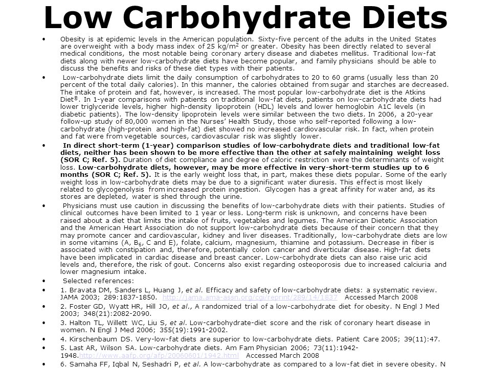Low Carbohydrate Diets Obesity is at epidemic levels in the American population. Sixty-five percent of the adults in the United States are overweight