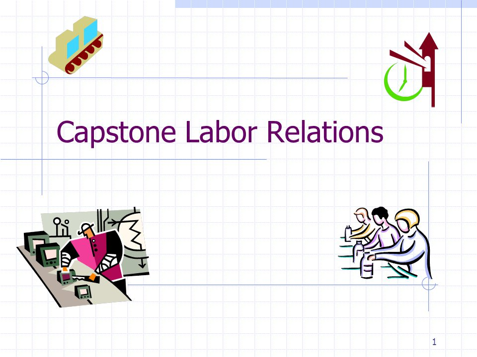 Capstone Labor Relations 1