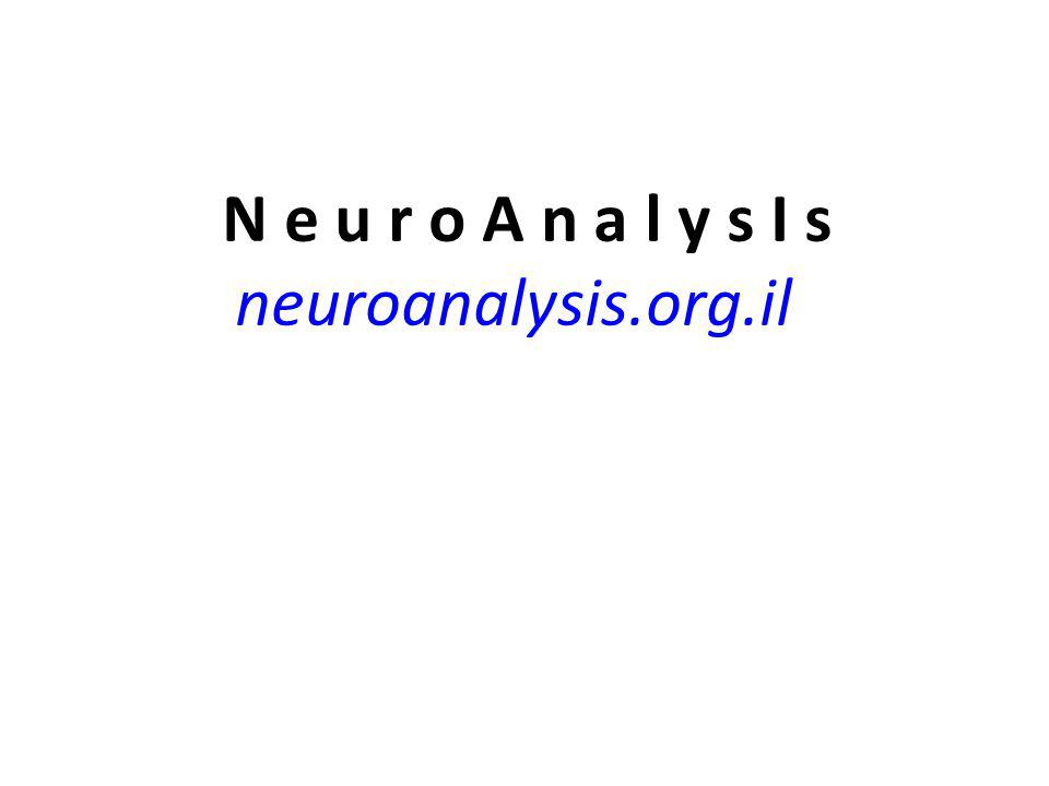 N e u r o A n a l y s I s neuroanalysis.org.il