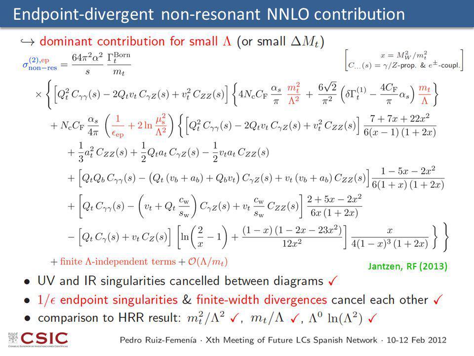Endpoint-divergent non-resonant NNLO contribution Jantzen, RF (2013)