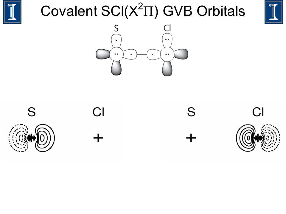 Covalent SCl(X 2 Π ) GVB Orbitals