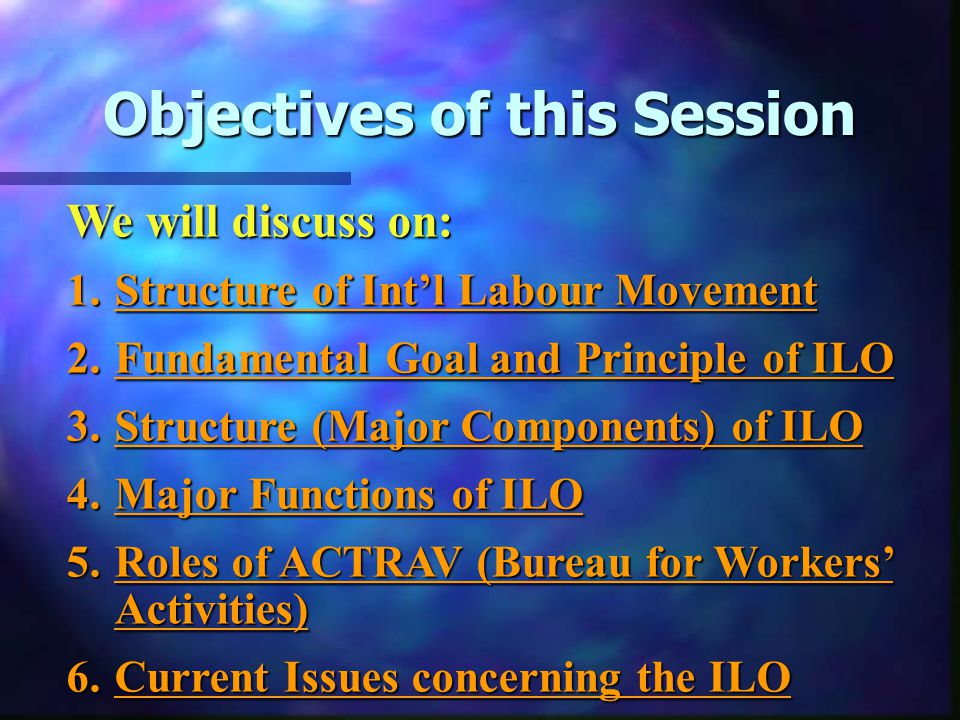 International Labour Movement and the ILO Programme for Workers' Activities (ACTRAV) International Training Center of ILO